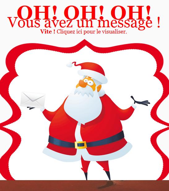 Oh! Oh! Oh! Vous avez un message!